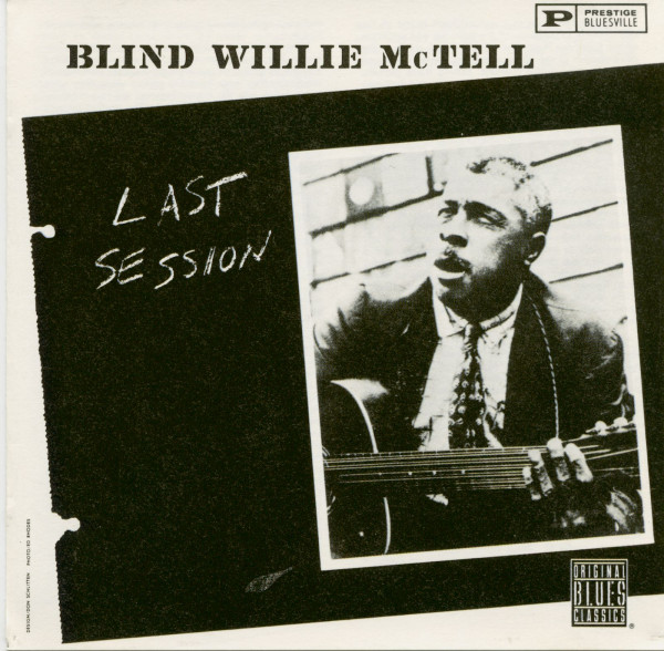 Mctell, Blind Willie Last Session