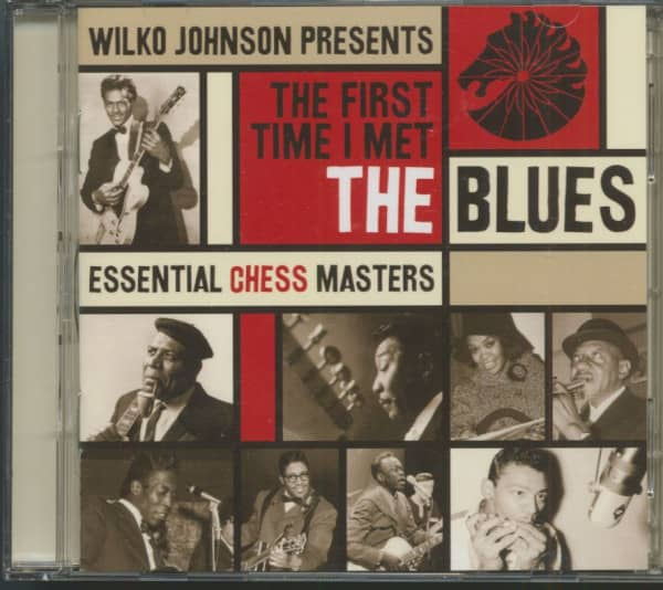 The First Time I Met The Blues - Essential Chess Masters (2-CD)