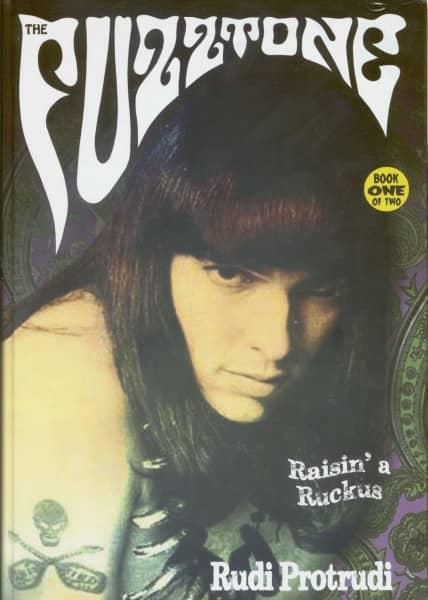The Fuzztone - Raisin' A Ruckus - Book One Of Two &CD