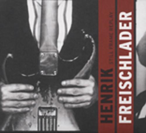 Freischlader, Henrik Still Frame Replay