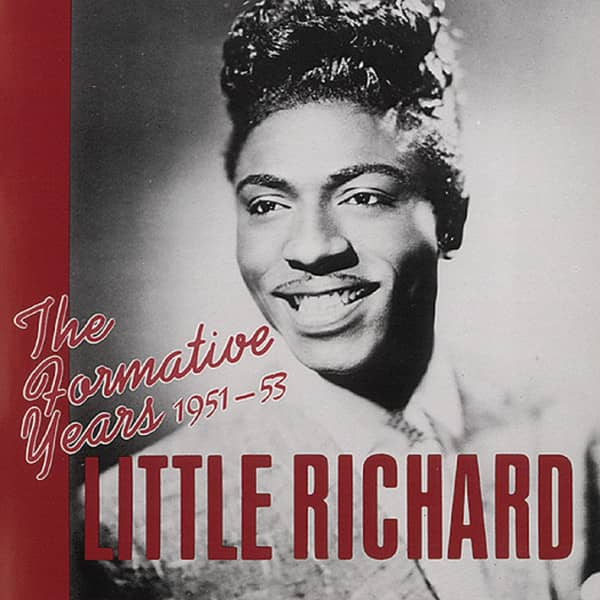 Little Richard The Formative Years 1951-1953