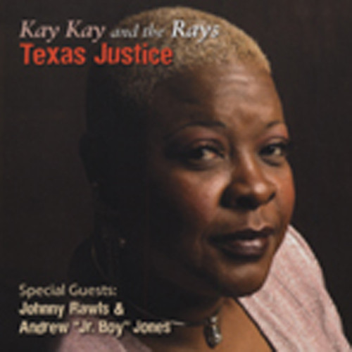Kay Kay & The Rays Texas Justice
