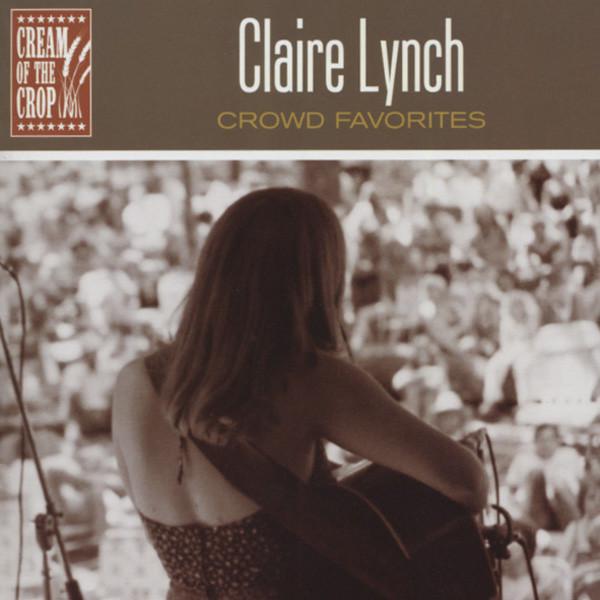 Lynch, Claire Crowd Favorites...plus