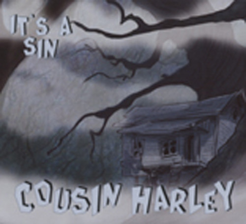 Cousin Harley It's A Sin (2010)