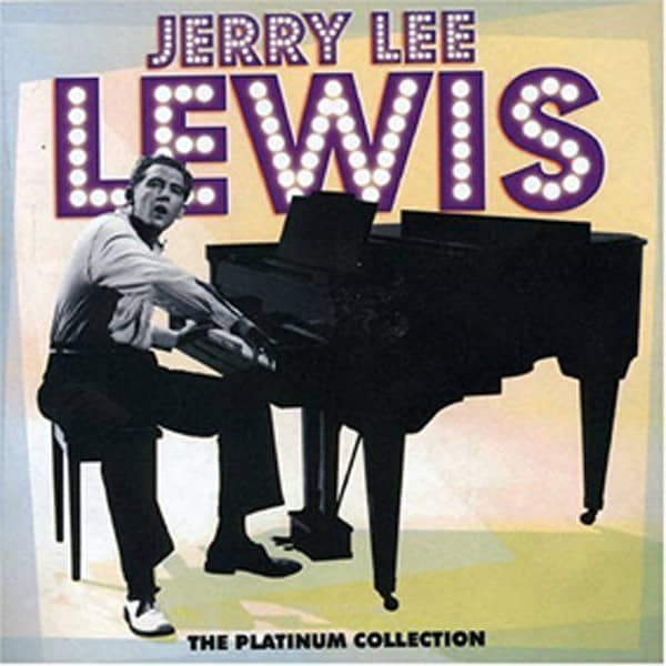 Lewis, Jerry Lee The Platinum Collection