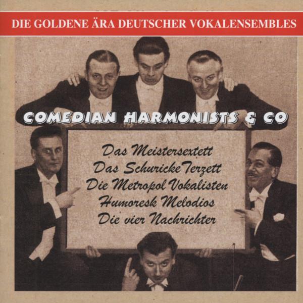 Comedian Harmonists & Co - Die goldene Ära deutscher Vokalensembles (CD)