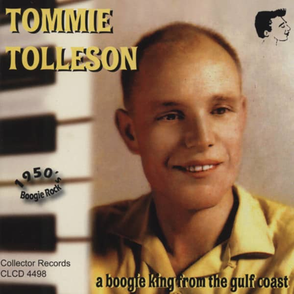 Tolleson, Tommie A Boogie King From The Gulf Coast