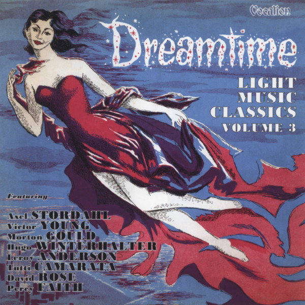 Light Music Classics, Vol.3 & Dreamtime