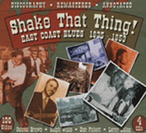 Shake That Thing: East Coast Blues (4-CD-Box)