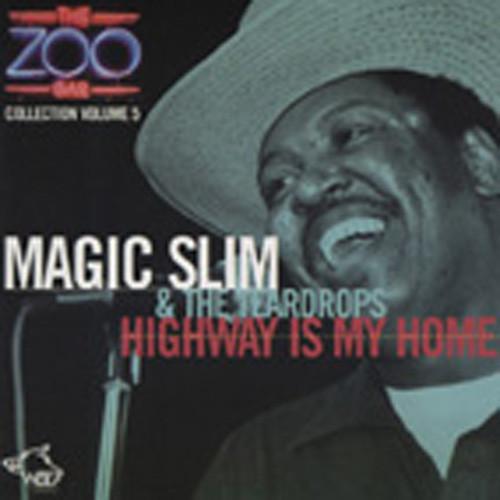 Magic Slim Highway Is My Home