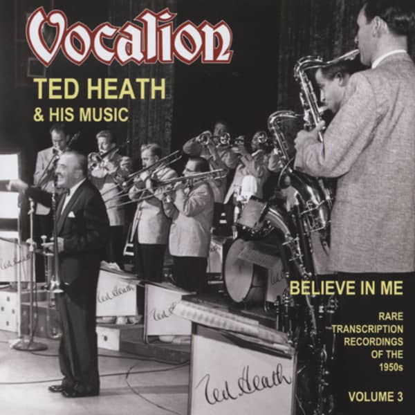 Heath, Ted & His Music Vol.3, Believe In Me