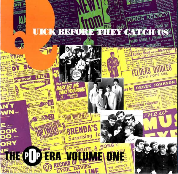 Quick Before They Catch Us - The Pop Era Vol.1