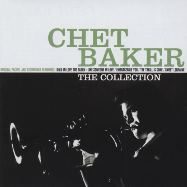 Baker, Chet The Collection
