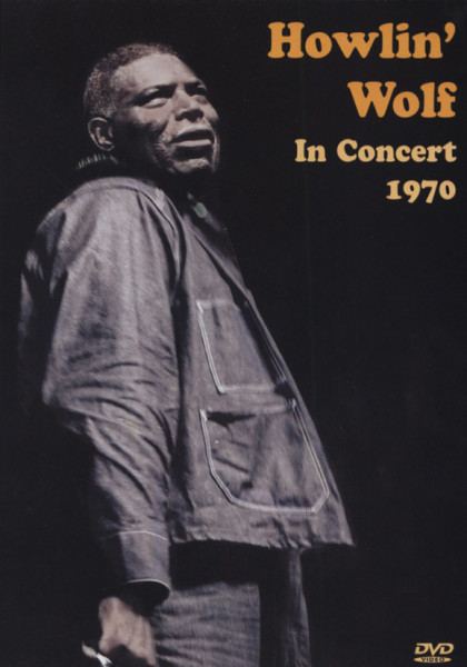 Howlin' Wolf In Concert 1970
