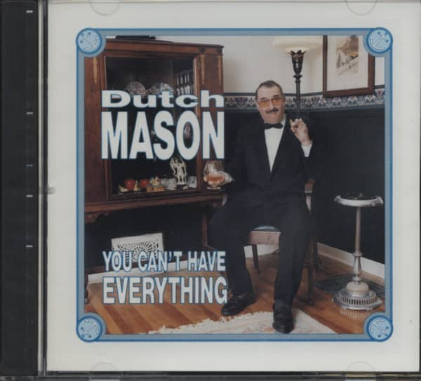 Mason, Dutch You Can't Have Everything