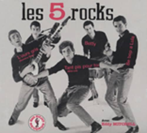 Les 5 Rocks Avec Eddy Mitchell Les 5 Rocks