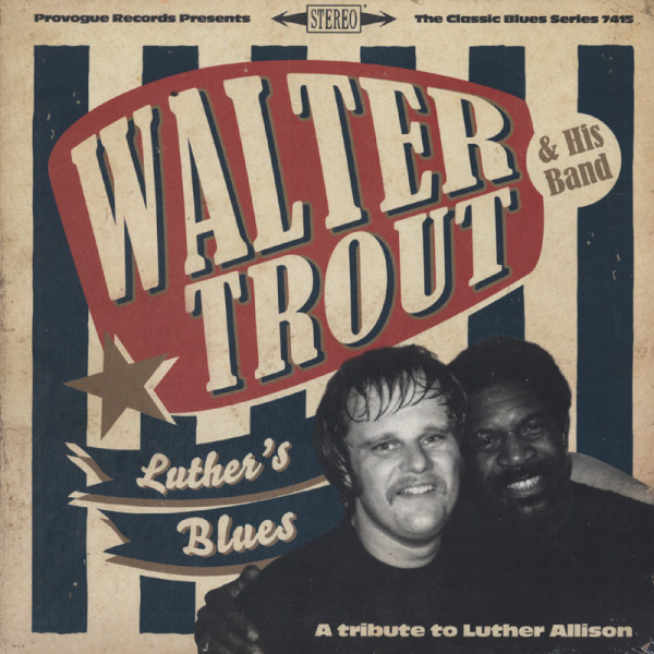 Luther's Blues - A Tribute To Luther Allison