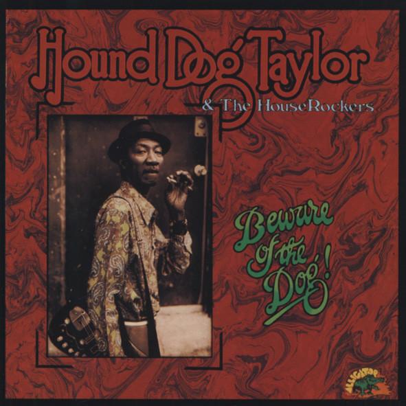 Taylor, Hound Dog Beware Of The Dog
