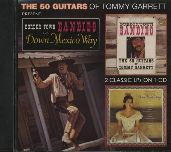 The 50 Guitars Of Tommy Garrett - Bandido & Down Mexico Way (CD)