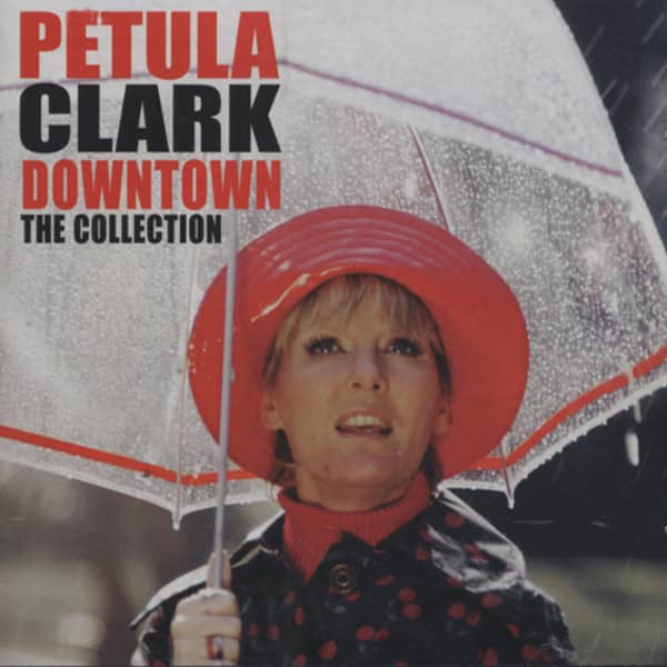 Clark, Petula Downtown - The Collection 1961-71