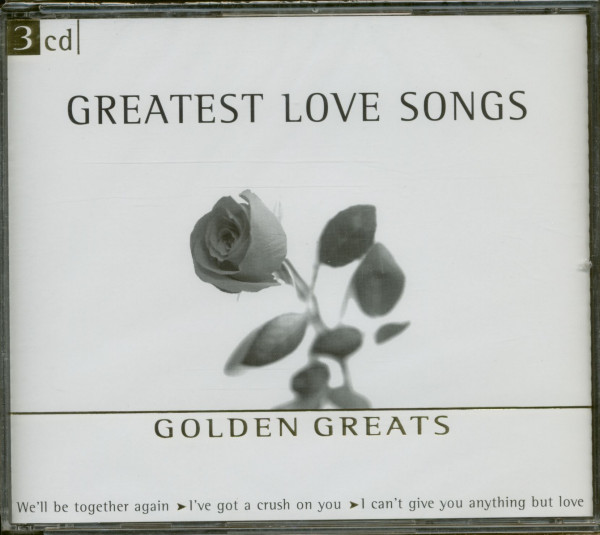 Greatest Love Songs - Golden Greats (3-CD)