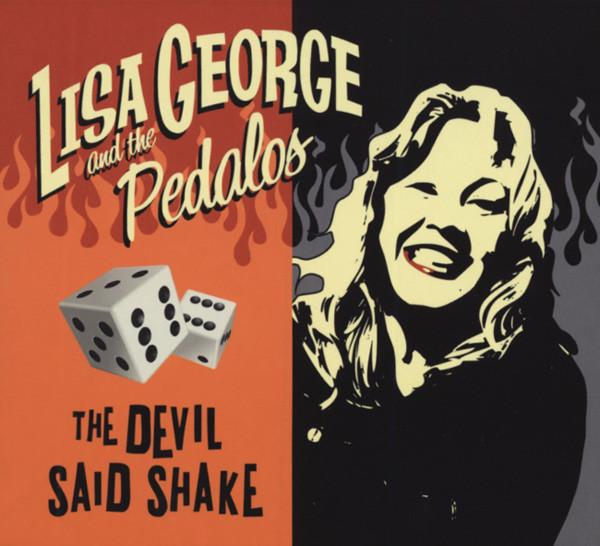 George, Lisa & The Pedalos The Devil Said Shake