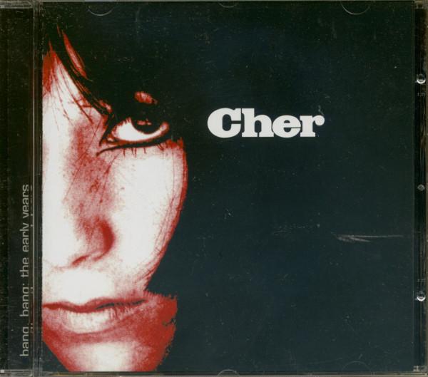Cher Bang, Bang: The Early Classics