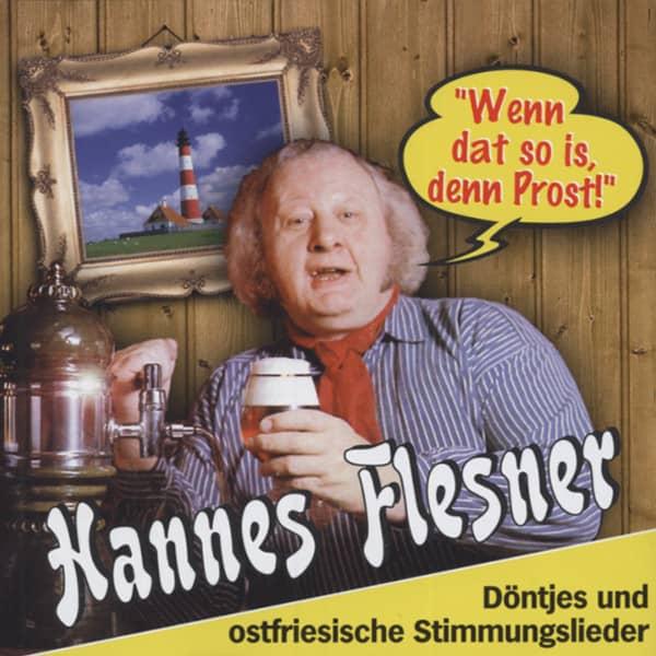 Flesner, Hannes Wenn dat so is, denn Prost!