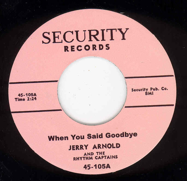 When You Said Goodbye b-w Can't Do Without You 7inch, 45rpm
