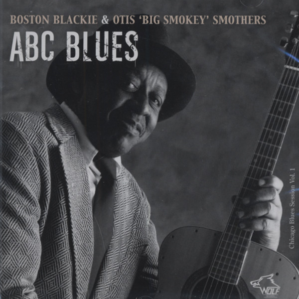 Smothers, Smokey & Boston Blac Chicago Blues Session Vol.1