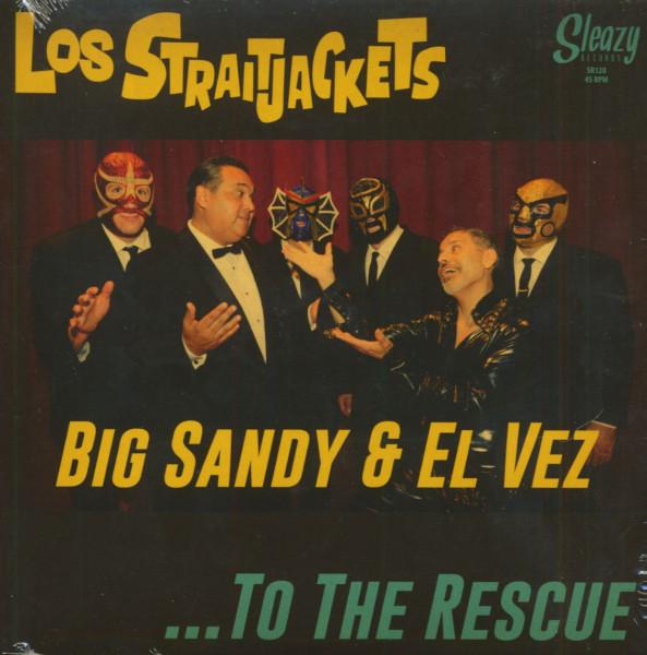 Big Sandy & El Vez...To The Rescue (7inch, 45rpm, PS)