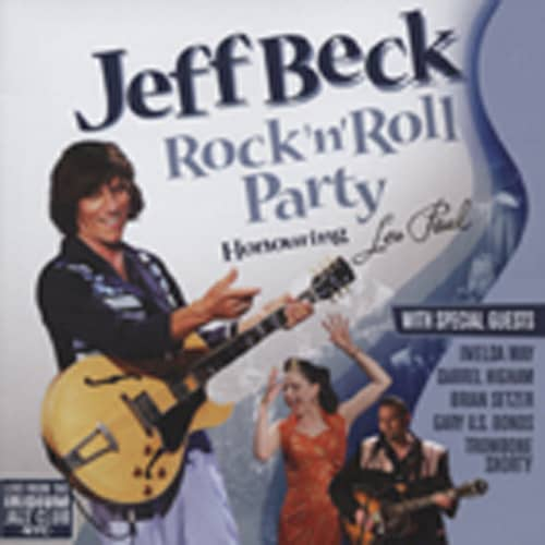 Beck, Jeff & Guests Rock & Roll Party - Honoring Les Paul