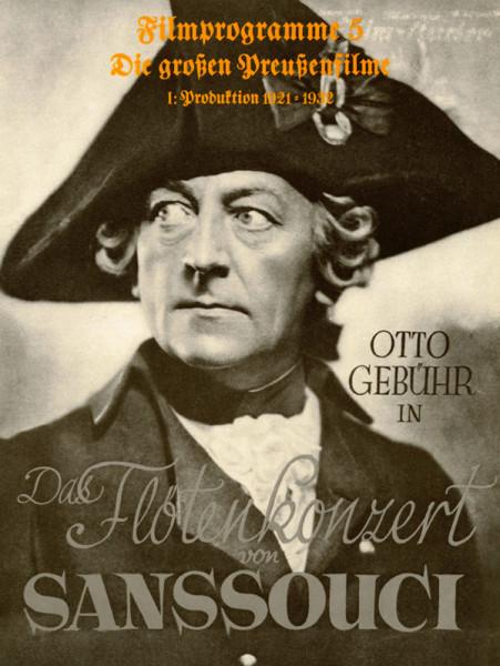 Filmprogramme Die großen Preußenfilme 1921-1932