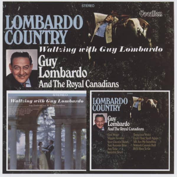 Lombardo, Guy Lombardo Country & Waltzing With Guy Lombardo