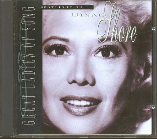 Great Ladies Of Song - Spotlight On... Dinah Shore (CD)