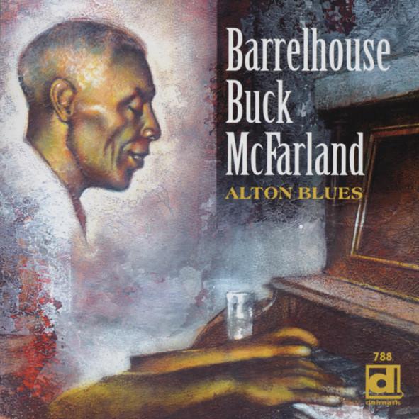 Mcfarland, Barrelhouse Buck Alton Blues