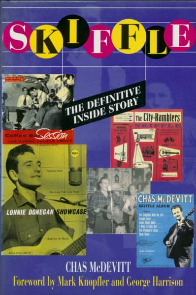 Skiffle - The Definitive Inside Story by Chas McDevitt