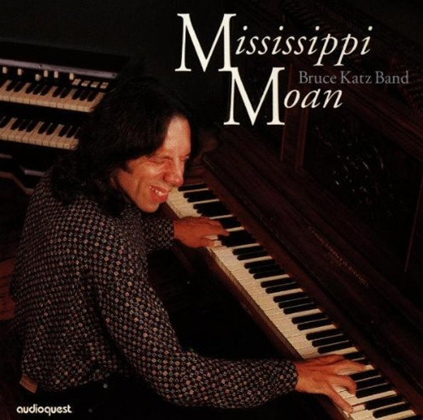 Katz Band, Bruce Mississippi Moan