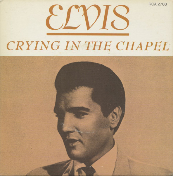 Crying In The Chapel - I Believe (7inch, 45rpm, PS)