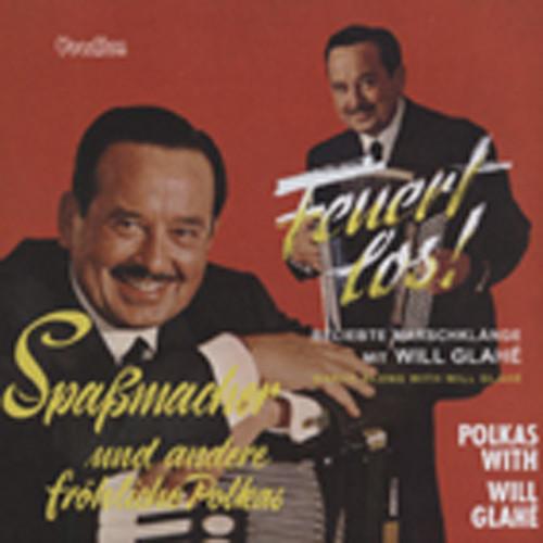 Glahe, Will Feuert Los & Spaßmacher (1965)