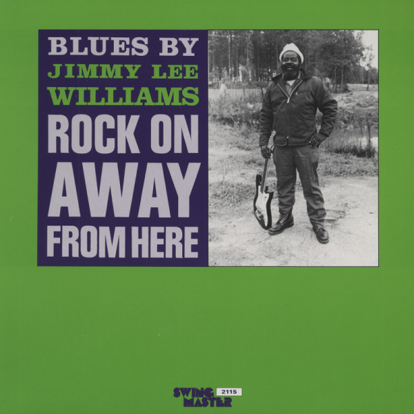 Williams, Jimmy Lee Rock On Away From Here