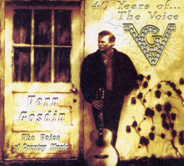 Gosdin, Vern 40 Years Of The Voice (4-CD)
