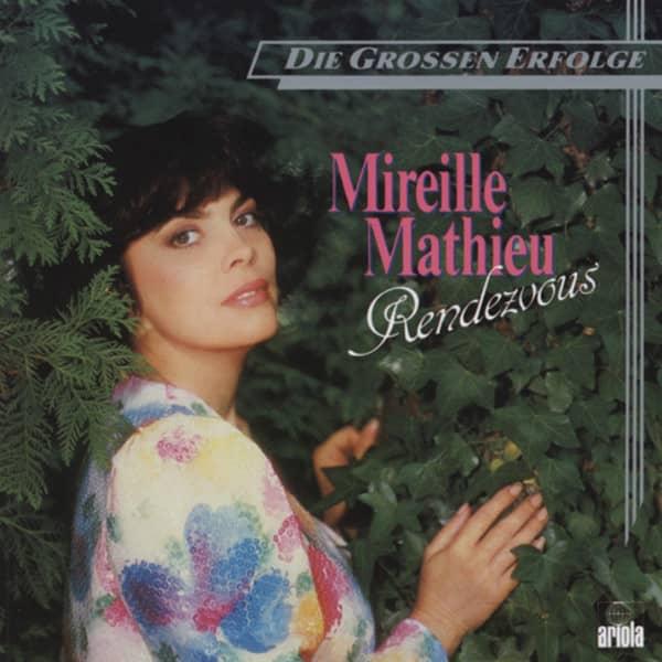 Mathieu, Mireille Rendezvous - Die grossen Erfolge