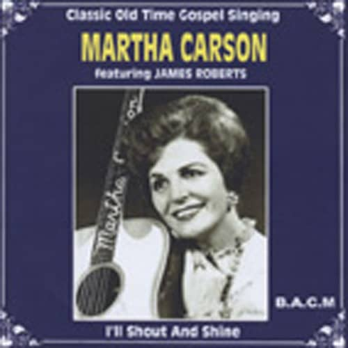 Carson, Martha I'll Shout And Shine (CD-R)
