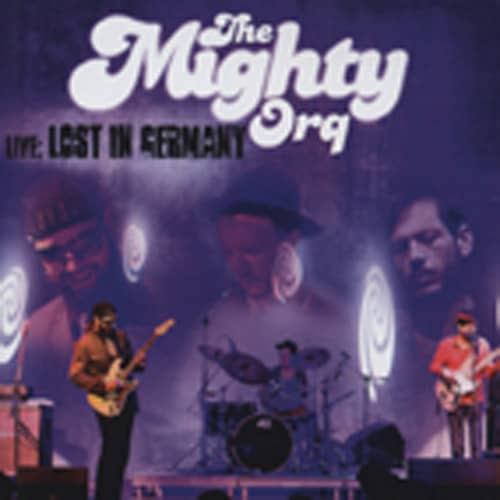 Mighty Orq Live: Lost In Germany