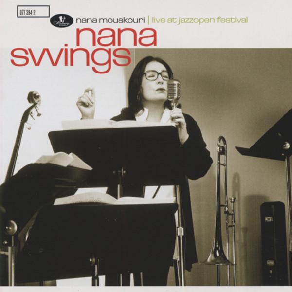 Mouskouri, Nana Nana Swings - Live At Jazzopen Festival