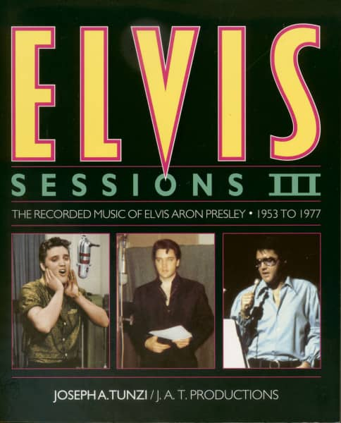 Elvis Sessions III - Joseph A.Tunzi