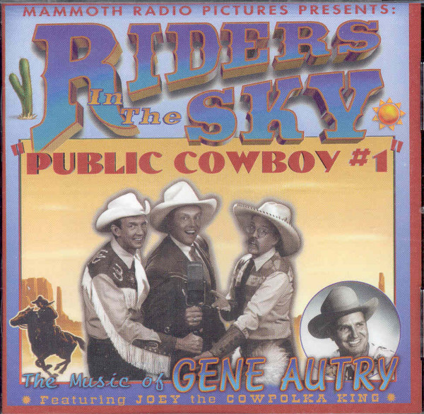 Riders In The Sky Public Cowboy #1 - Gene Autry (1996)
