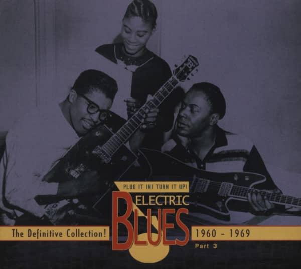 Vol.3 Electric Blues 1960 - 1969 (english)