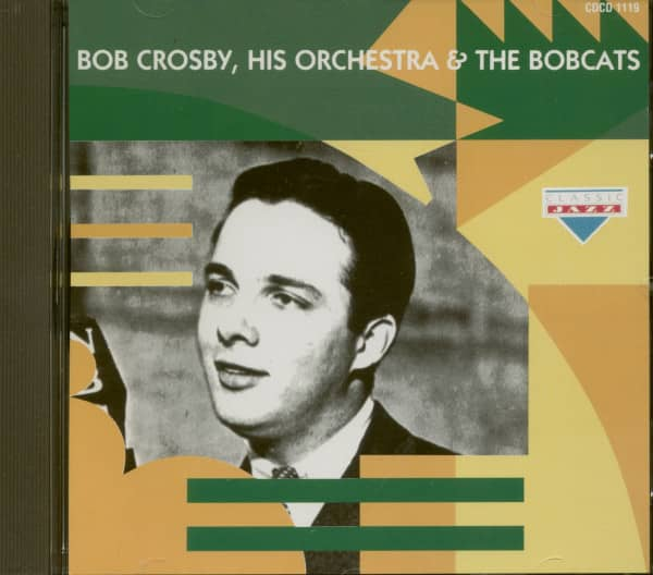Bob Crosby, His Orchestra & The Bobcats (CD)